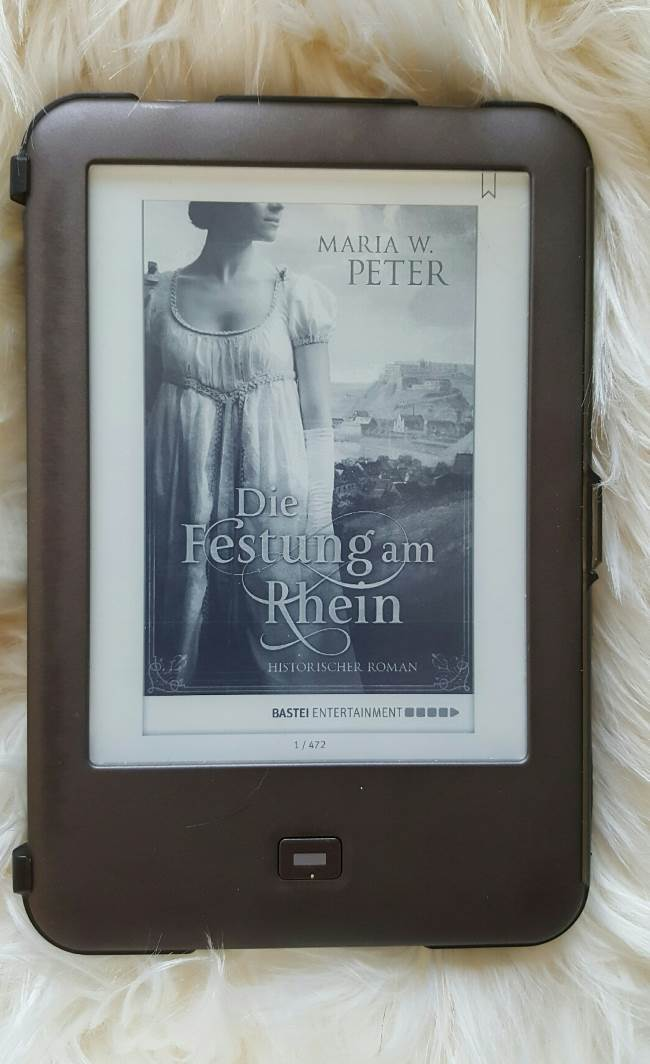Die Festung am Rhein - Maria W. Peter - Rezension