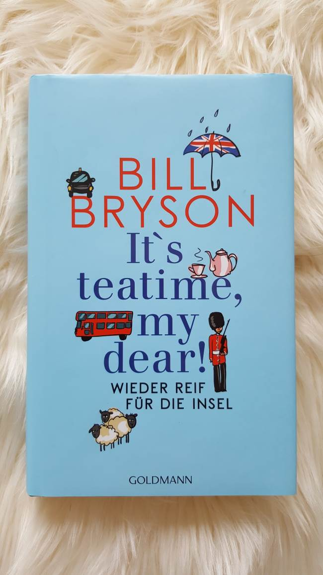 It's Teatime, my dear! - Bill Bryson - Rezension
